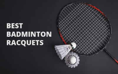 Best Badminton Racquets in 2020