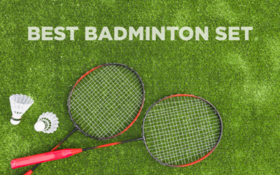 Best Badminton Set in 2020