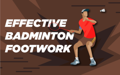 Effective Badminton Footwork