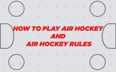How To Play Air Hockey: The Basic Rules